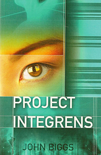 Project Integrens, by John Biggs